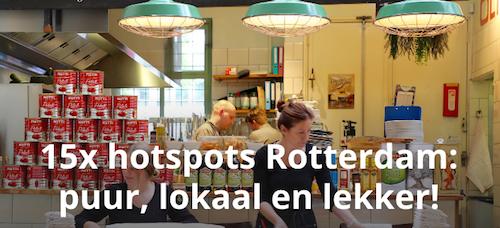 Hotspots Rotterdam puur uit eten biologisch